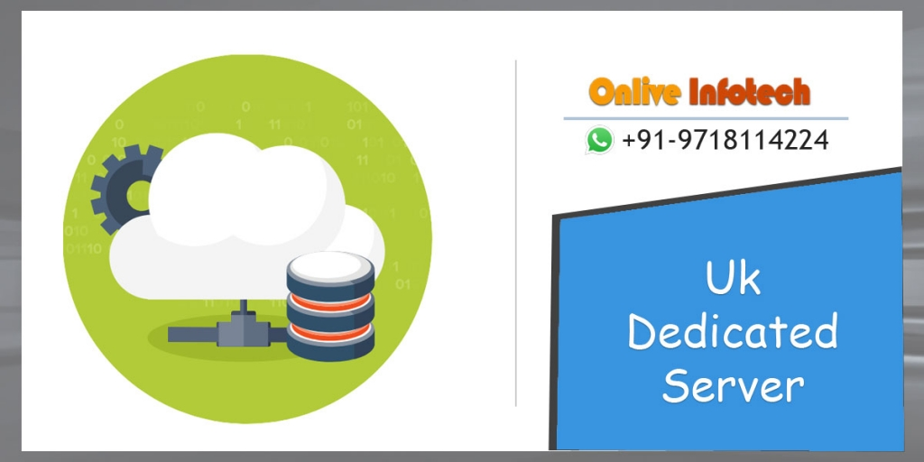 UK Dedicated Server Plans With Intense Configuration by Onliveinfotech