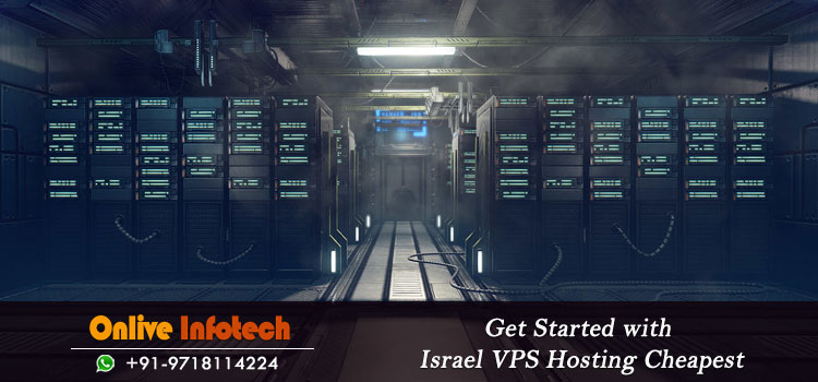 Cheap VPS Server Hosting : An Effective Server Solution for Israel Business Websites
