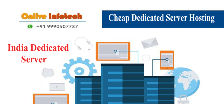 Reap More Advantage by Getting India Based Dedicated Server Hosting
