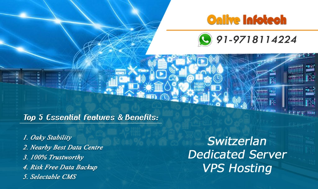 Safe Secure and Trusted Server Hosting Plans for Switzerland Location