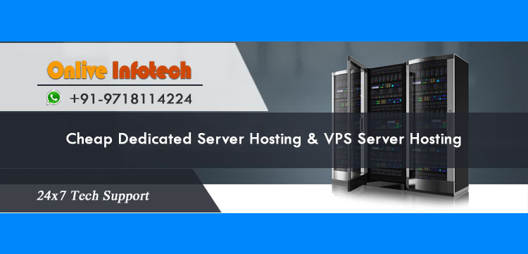 Considerable Cheap Dedicated Server for Web Market by Onliveinfotech