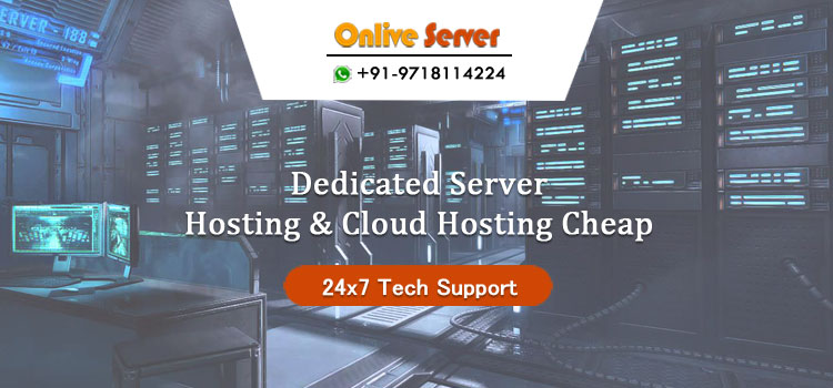 Dedicated Server Hosting and Cloud Hosting Cheap