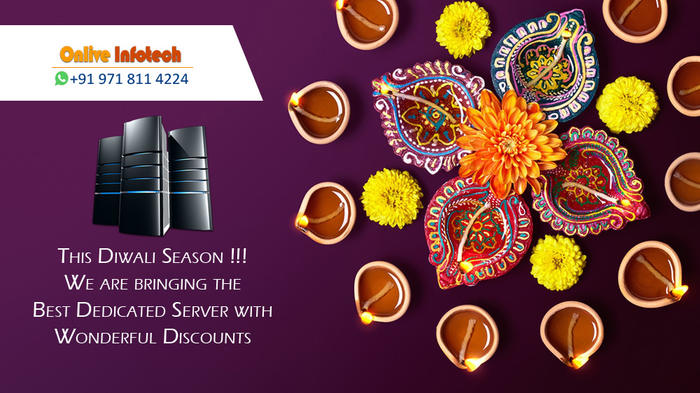 Diwali Offer!! Onlive Infotech Declared Dedicated Server Hosting with Huge Discount