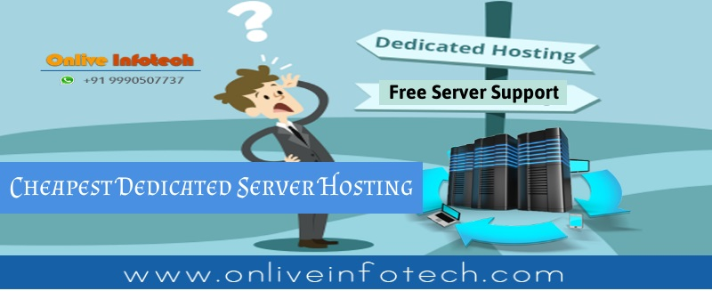 Free Support with Cheapest Dedicated Hosting