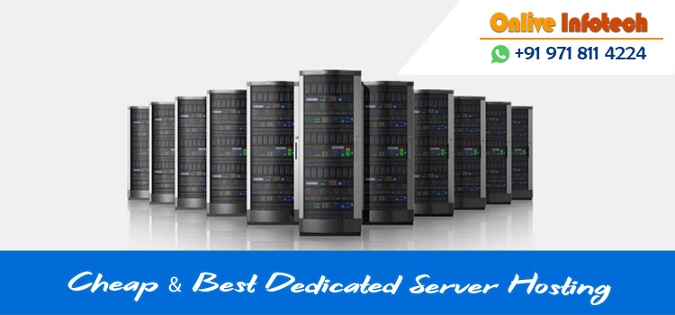 Hire a Perfect Cheapest Dedicated Server Hosting to Enhance Website Rank