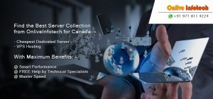 Find the Best Server Collection from OnliveInfotech for Canada like Cheapest Dedicated Server and VPS Hosting
