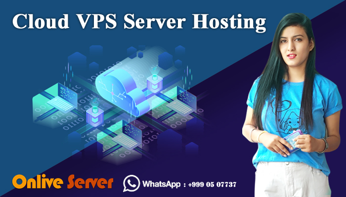 Cloud VPS Server Hosting Plan with Customize Resources by Onlive Server