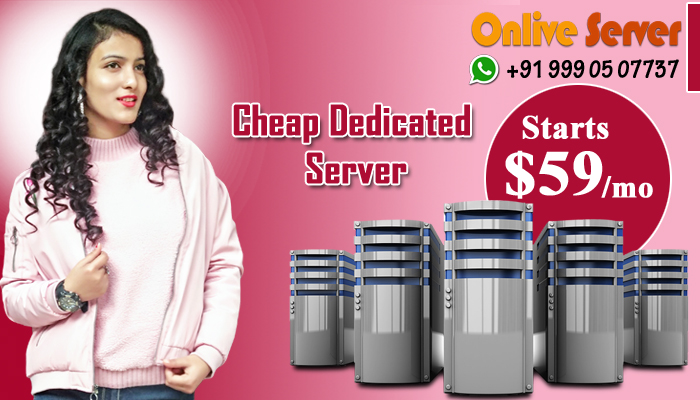 Fully Customized Cheap Dedicated Server Hosting – Onlive Server