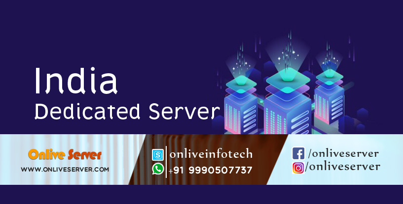 Buy India Dedicated Server & Get High Speed in Business Growth
