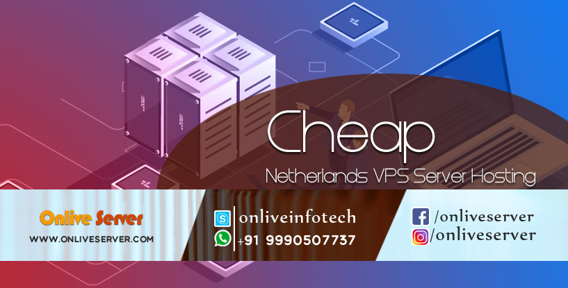 Maximum Speed and Stability with Netherlands VPS Server Hosting