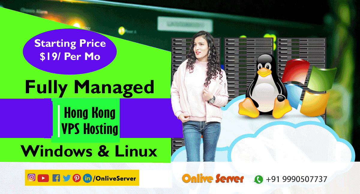 Easily Get Customized Hong Kong VPS Hosting Plans from Onlive Server Company