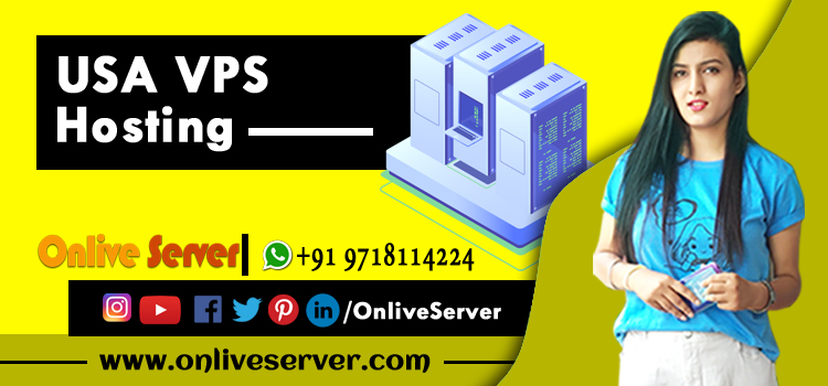 Benefits of USA VPS Hosting in 2021