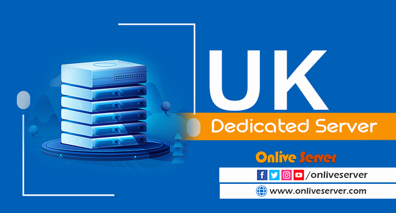 Why Should You Know All About The UK Dedicated Server Hosting?